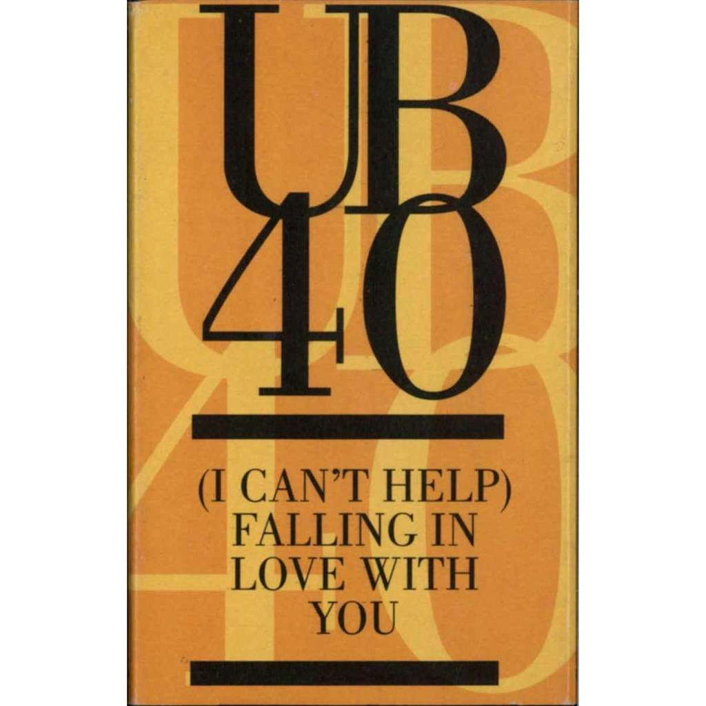 i can 39 t help falling in love with you by ub40 tape with