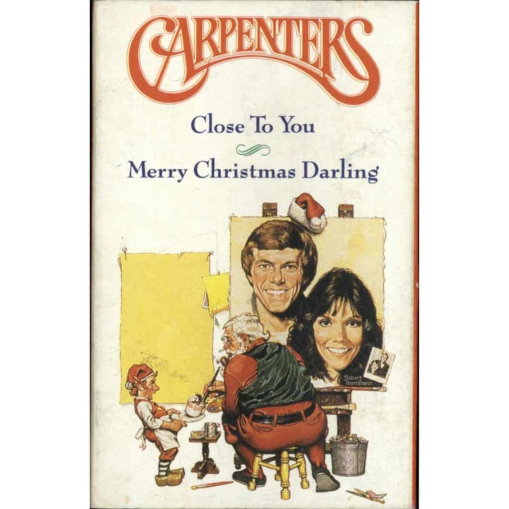 Merry christmas darling / close to you by Carpenters, Tape with ...