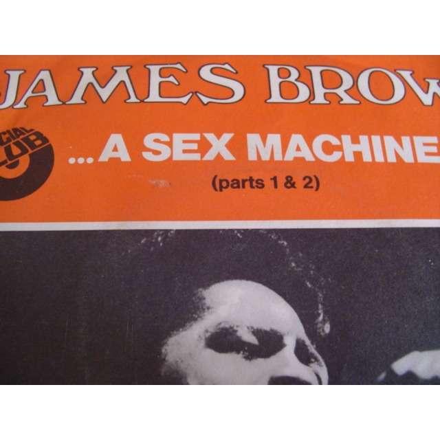 james brown ... a sex machine (parts 1 & 2)