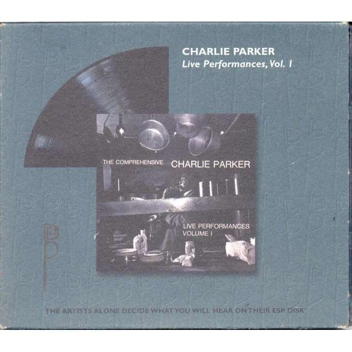 Charlie Parker Live Performances Vol.1 (Euro Ltd 8-trk CD card slipcase ps)