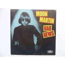 moon martin bad news / havana moon