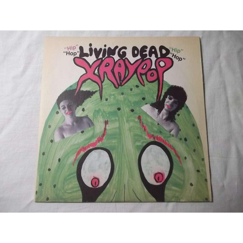 X Ray Pop Living Dead