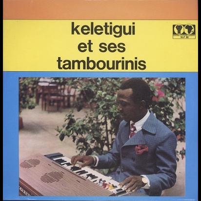 Keletigui Et Ses Tambourinis s/t
