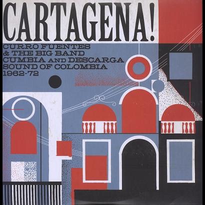 cartagena! (various) cumbia and descarga sound of colombia 1962-72