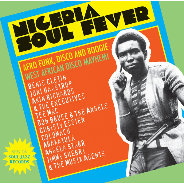 nigeria soul fever (various) Afro Funk, Disco And Boogie - West African Disco Mayhem!