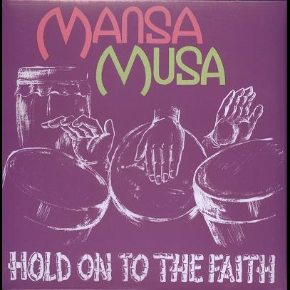 Mansa Musa hold on to the faith