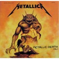 METALLICA ‎ - Metallic Death Vol. 1 (lp) Ltd Edit Colored Vinyl -E.U - 33T