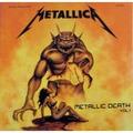 METALLICA  - Metallic Death Vol. 1 (lp) Ltd Edit Colored Vinyl -E.U - 33T