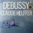 Claude Helffer - Claude Debussy - 33T x 3