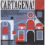 CARTAGENA! (VARIOUS) - cumbia and descarga sound of colombia 1962-72 - Double 33T Gatefold