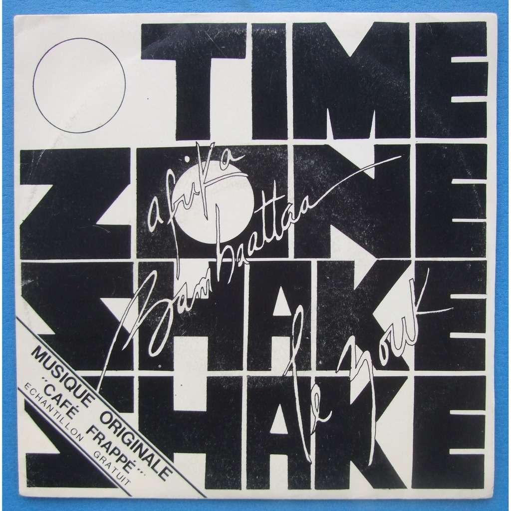 Time Zone & Afrika Bambaataa Shake / Shake The Drums (café frappé)
