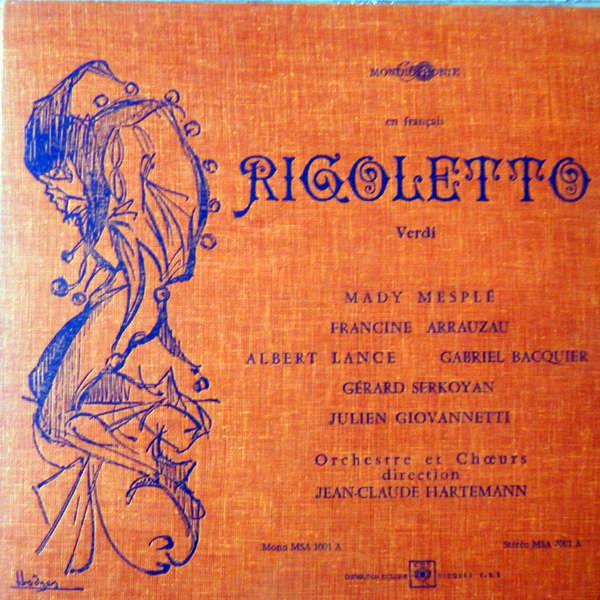 Madi Mesplé, Gabriel Bacquier Verdi : Rigoletto