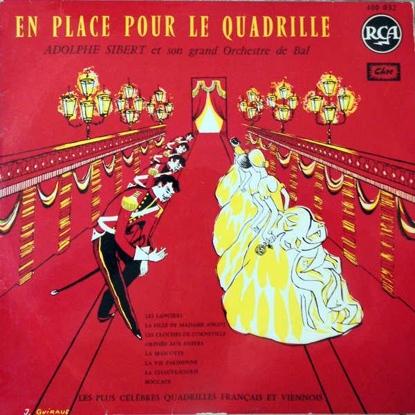 Adolphe Sibert et son grand orchestre de bal En place pour le quadrille