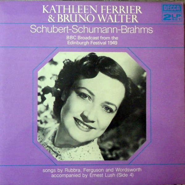 kathleen ferrier & bruno walter Schubert - Schumann - Brahms
