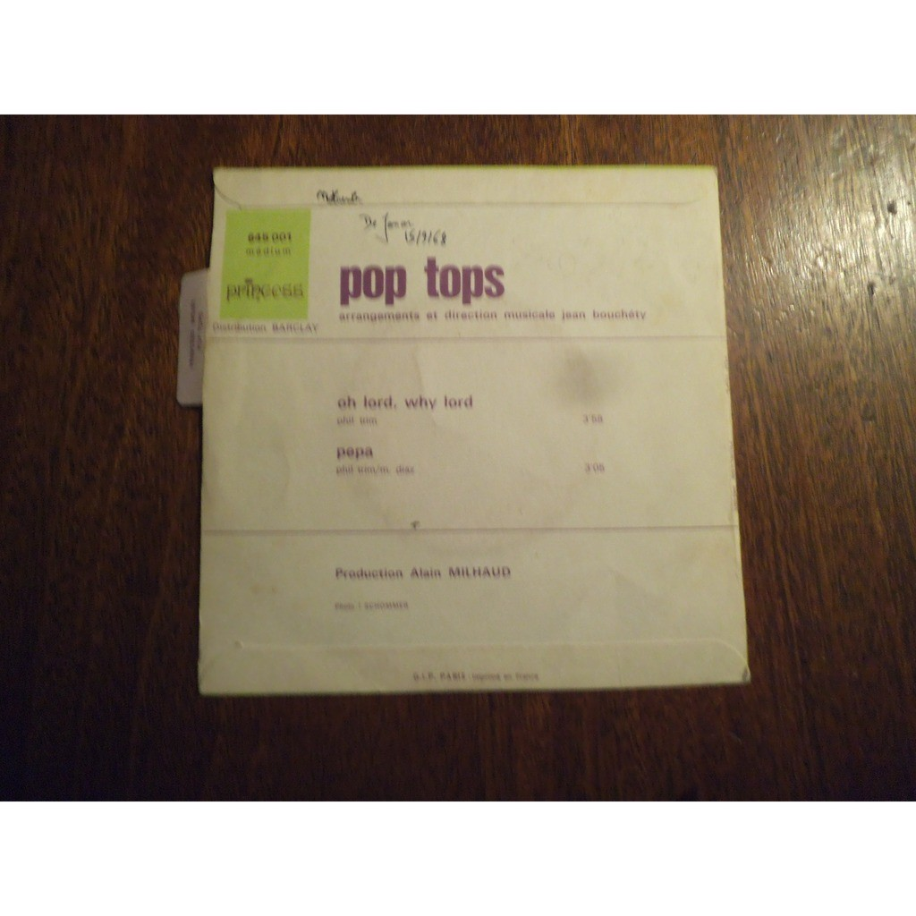 Pop Tops Oh Lord, Why Lord / Pepa