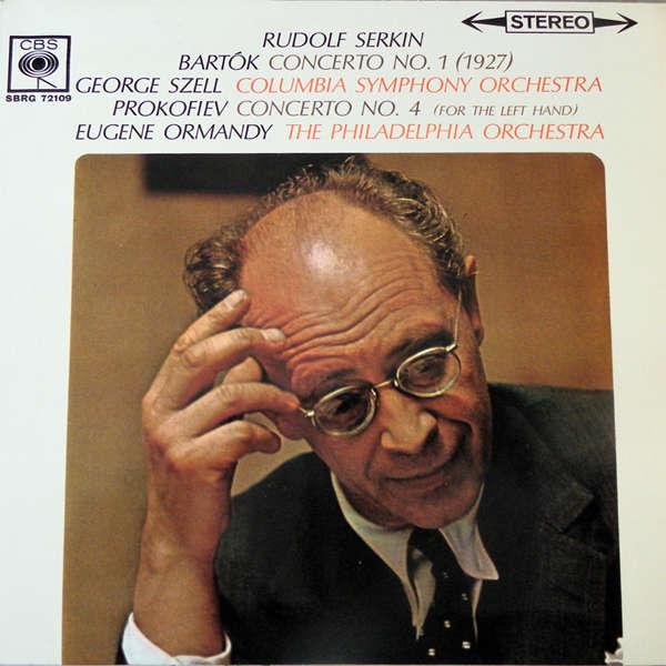 Rudolf Serkin - Eugene Ormandy Bartok - Prokofiev