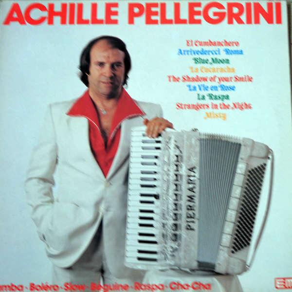Achille Pellegrini Accordéon : Samba, Boléro, Slow, etc...