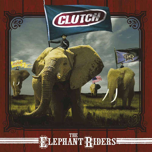 Clutch The Elephant Riders (2xlp) Ltd Edit Gatefold Poch -U.K