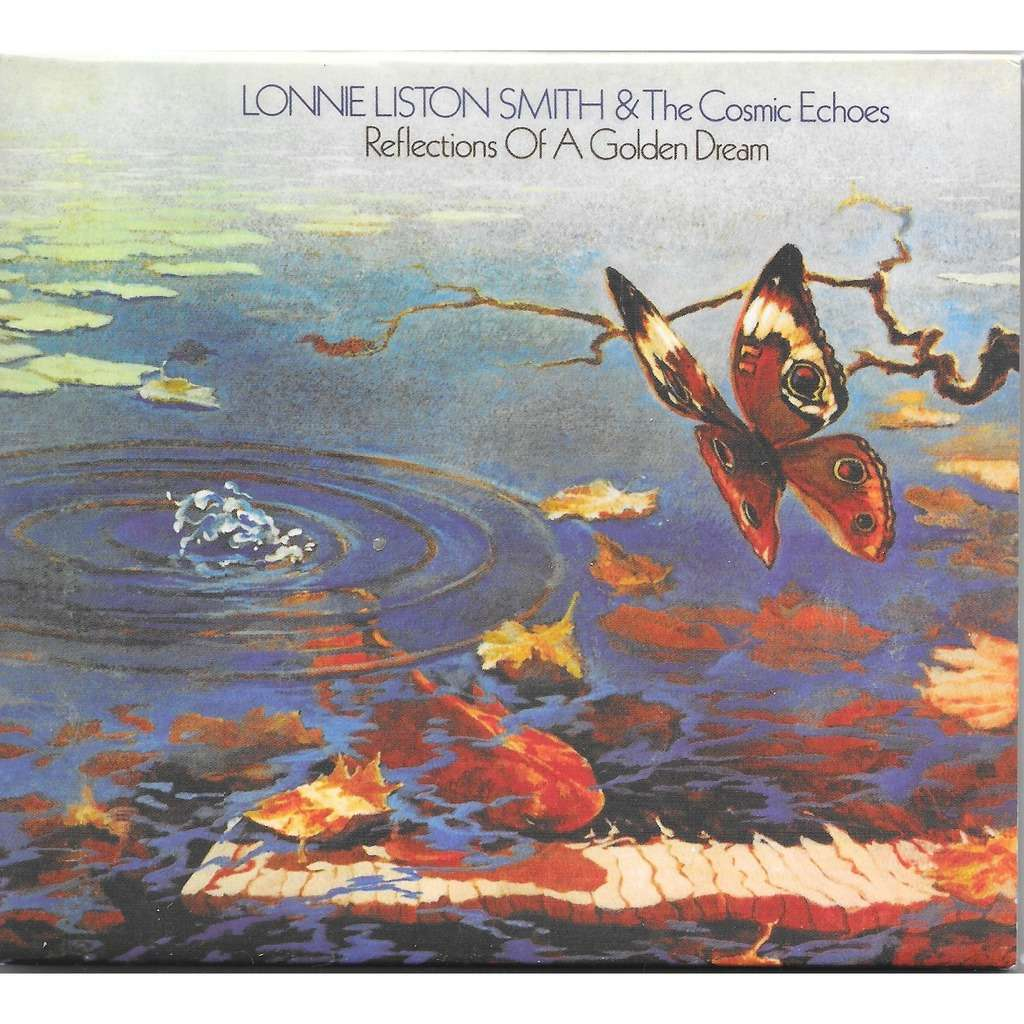 lonnie liston smith & the cosmic echoes REFLECTIONS OF A GOLDEN DREAM