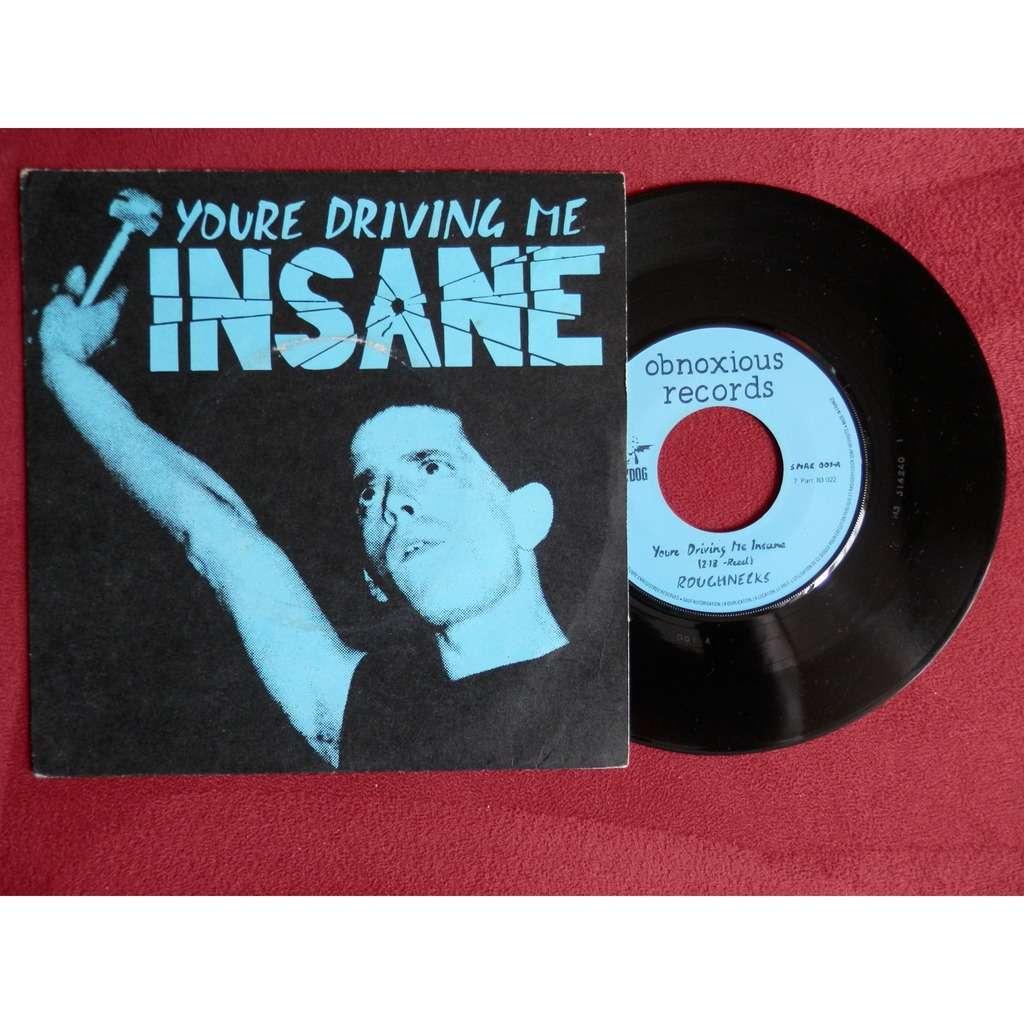 Driving Insane