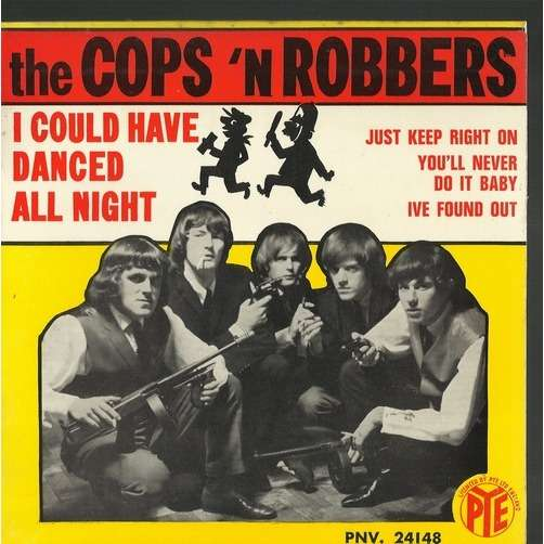 cops 'n robbers i could have danced all night