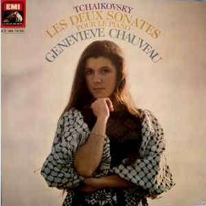 Geneviève Chauveau Tchaikovsky : The 2 sonatas for piano