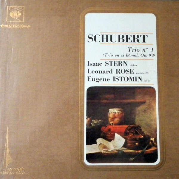 Stern - Istomin - Rose Schubert - Schumann - Brahms