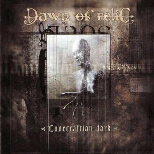 DAWN OF RELIC Lovercraftian Dark