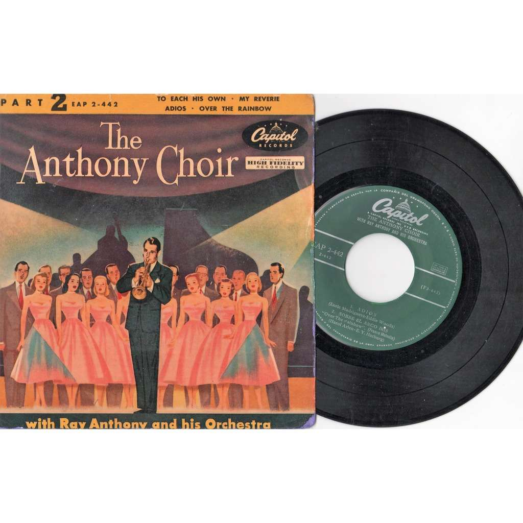 Ray Anthony And His Orchestra The Anthony Choir Part 2 (Spanish original issue 4-trk 7ep full great ps)