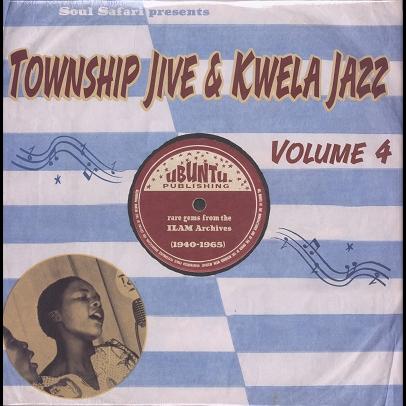 township jive & kwela jazz vol.4 Rare gems from the ILAM archives 1940-1965