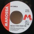 MATSIMELA - Fire de a muss tail / Verson - 7inch (SP)