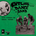 CUTLASS DANCE BAND - Obiara Wondo / Dont Commot Me - 7inch (SP)