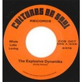 THE EXPLOSIVE DYNAMIKS - Whole Lotta Loving / 	I Need You - 45T (SP 2 titres)
