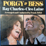 ray charles & cleo laine - Gershwin : Porgy & Bess - 33T x 2