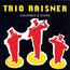Trio Raisner - Classique & Danse - CD