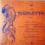 Guiseppe Verdi - Rigoletto - 33T