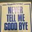 MARVIN SCOTT - never tell me good bye - 7inch (SP)