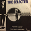 THE SELECTER - ON MY RADIO - 45 RPM SP 2 títulos