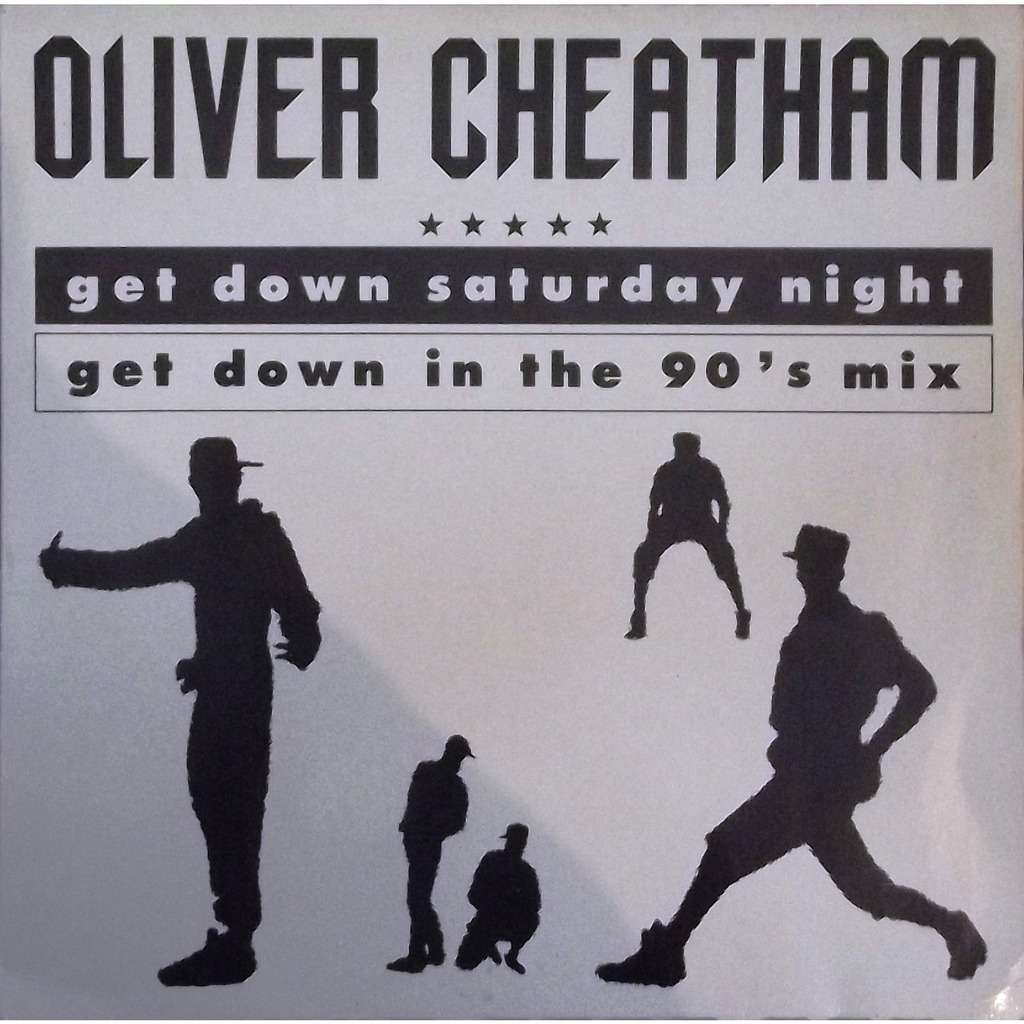 Get Down Saturday Night By Oliver Cheatham 12inch With Vinyl59 Ref 118361128