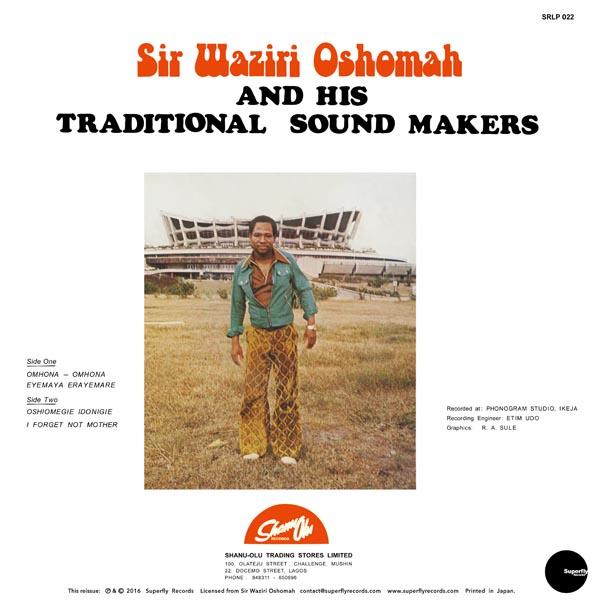 Sir Waziri Oshomah And His Traditional Sound Makers* Alhaji Sir Waziri Oshomah And His Oyoyo Sound International - Conscience - Oyoyo Series IV