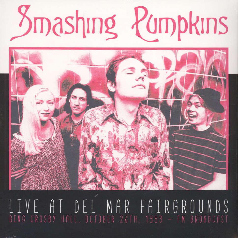 Smashing Pumpkins Live At Del Mar Fairgrounds - Bing Crosby Hall. October 26th, 1993 - FM Broadcast (2xlp)