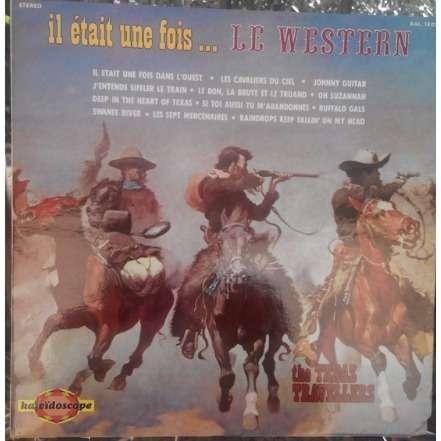 the texas travellers il etait une fois le western