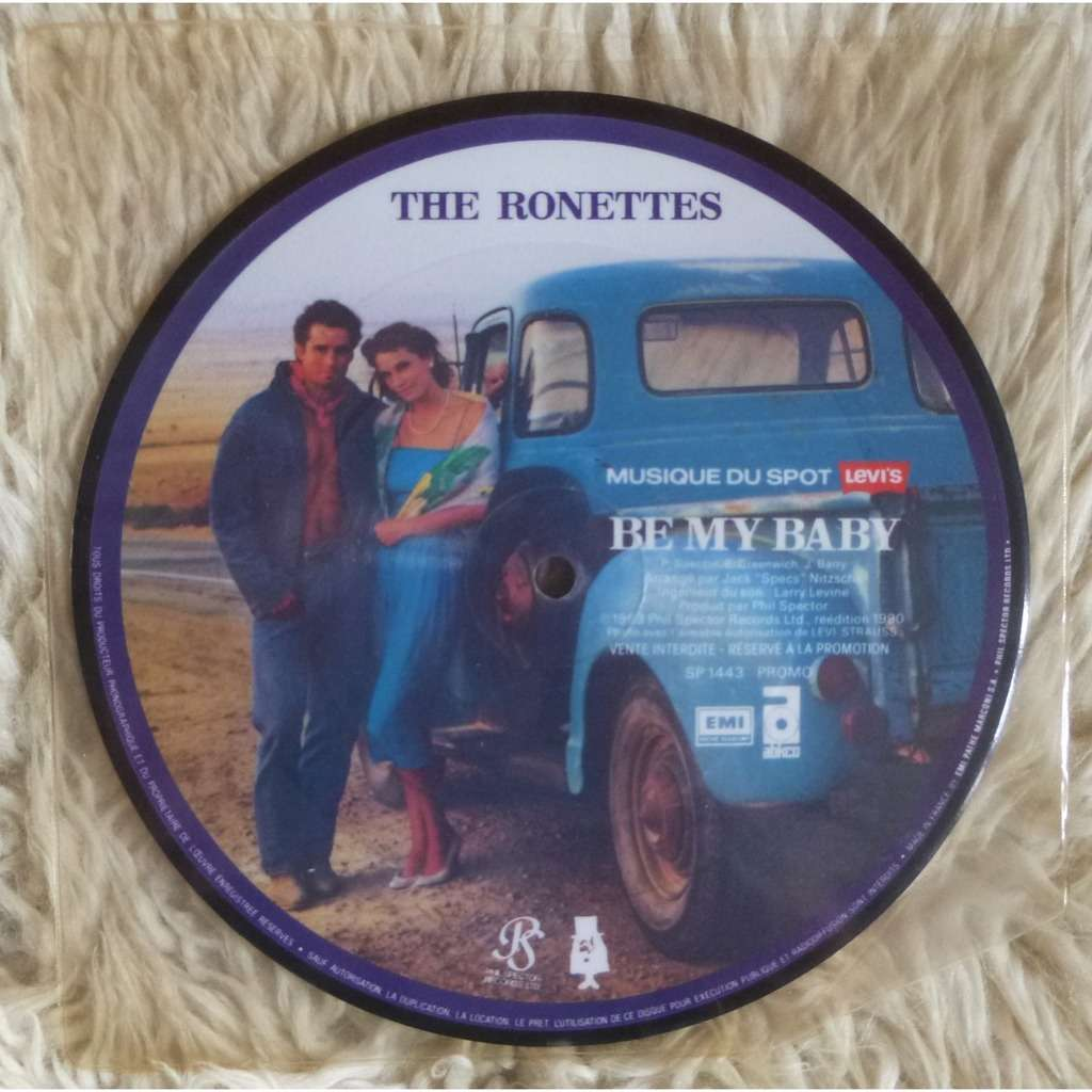 THE RONETTES BE MY BABY ( Picture Disc)