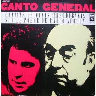 MIKIS THEODORAKIS / MARIA FARANDOURI / PERCUSSIONS Canto General, Cantate De Mikis Théodorakis Sur Le Poème De Pablo Neruda (4t)