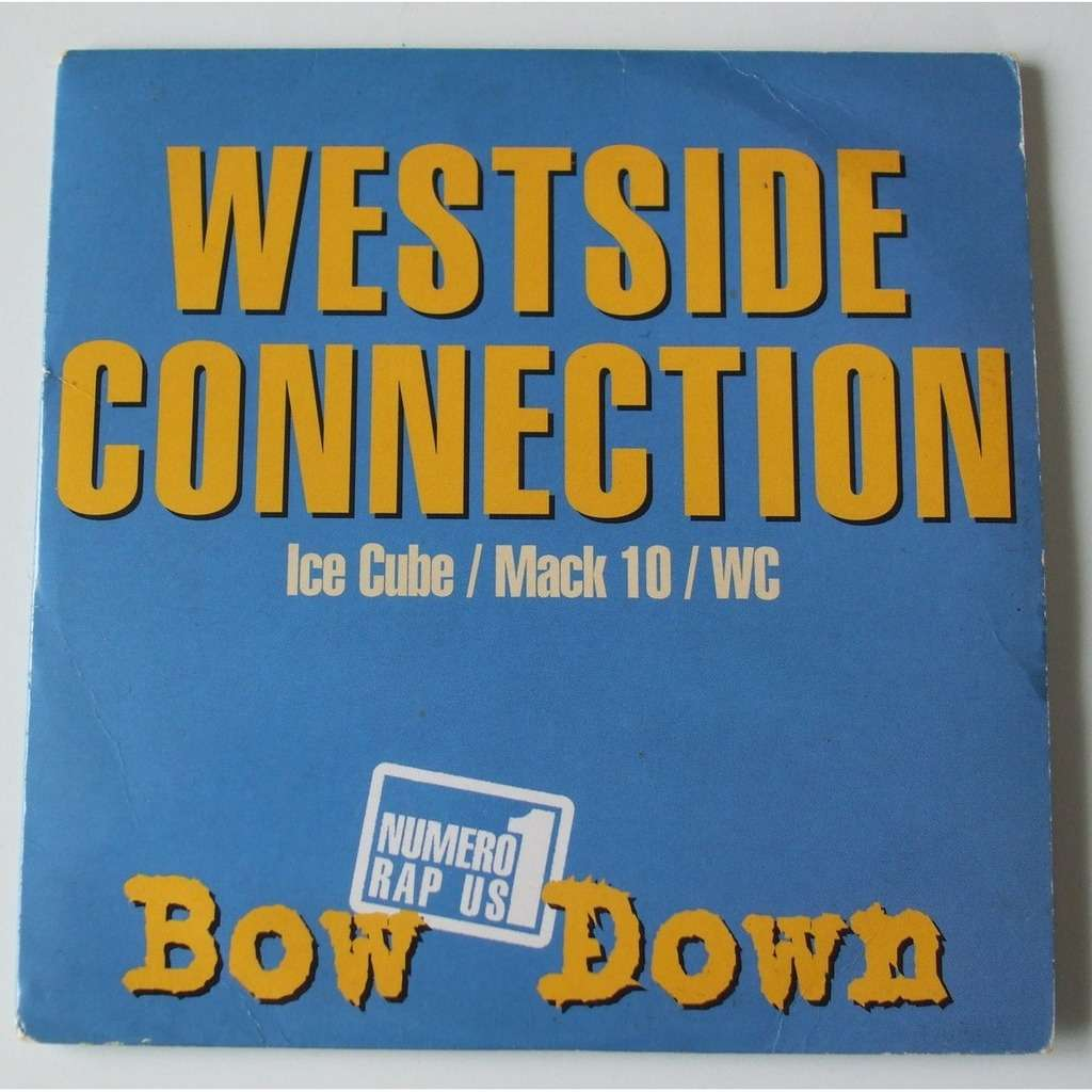 Bow down by Westside Connection, CDS with dom88 - Ref:118372076