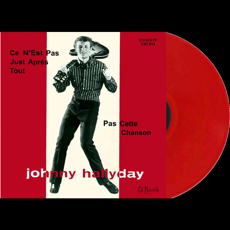 Johnny Hallyday 45t vinyl rouge Ce n'est pas juste ... (Italie) edition 2016 réplique a l'identique volume 2