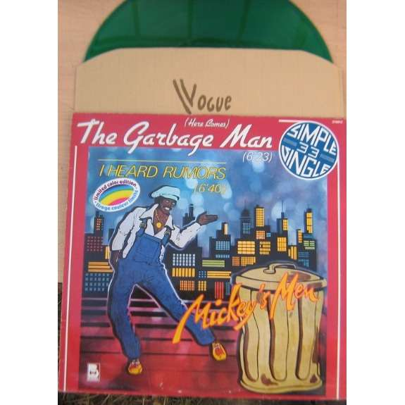 mickey's men ( here comes ) the garbage man ( green vinyl )