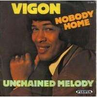vigon nobody home / unchained melody