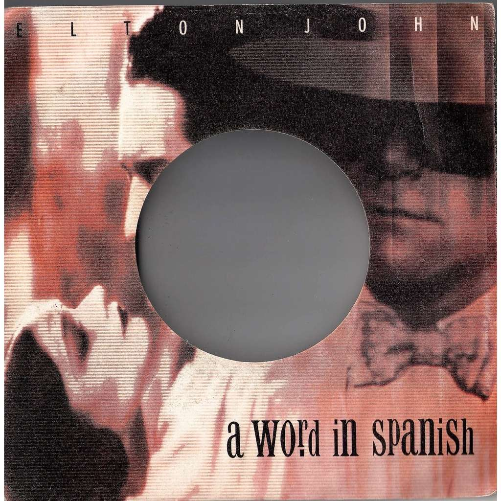 Elton John A Word In Spanish (Italian 1988 full die-cut 7sigle promo ps-no vinyl included!!)