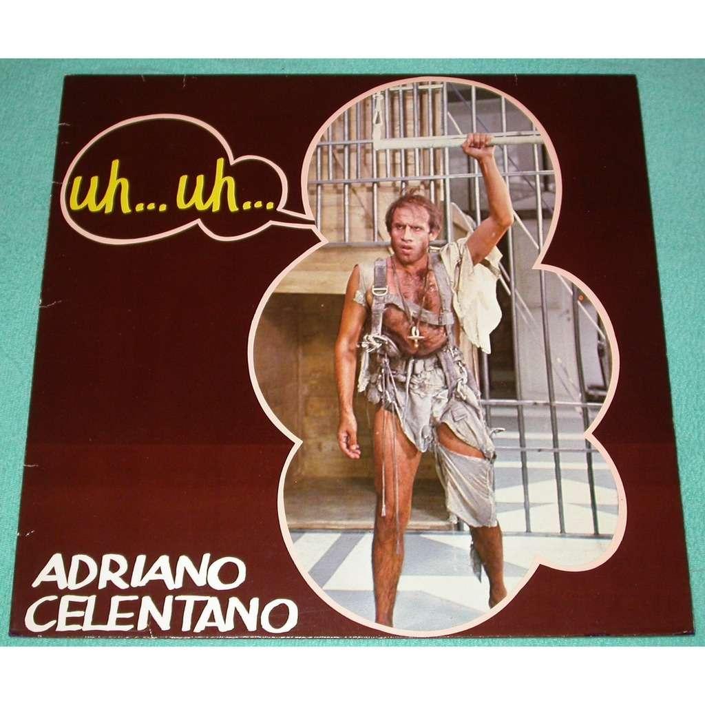 Adriano Celentano Uh… Uh…